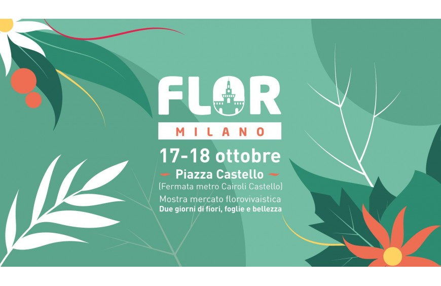 FLOR Milano // 17-18 ottobre 2020 // piazza Castello